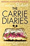 Candace Bushnell The Carrie Diaries: Meet Carrie Before Sex and the City