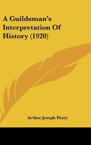 A Guildsman's Interpretation of History (1920)