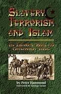 Slavery, Terrorism and Islam, by Peter Hammond