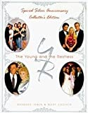 img - for Young and the Restless: Special Silver Anniversary Collector's Edition book / textbook / text book