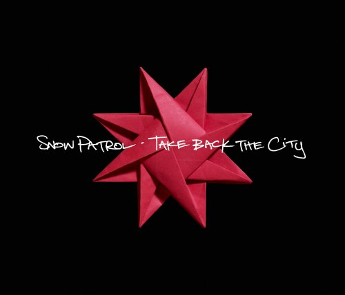Snow Patrol - Take Back The City - Zortam Music