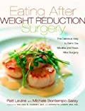 Eating Well After Weight Loss Surgery By Patt Levine, Michele Bontmpo-Saray