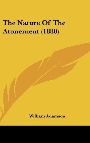The Nature of the Atonement (1880)