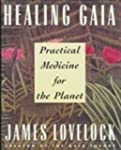 Healing Gaia: Practical Medicine for...