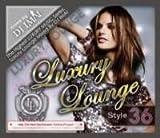 Luxury Lounge Style 36 / DJ Imai