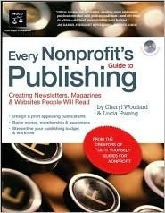 Every Nonprofit's Guide to Publishing Publisher: NOLO