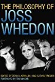 img - for The Philosophy of Joss Whedon (Philosophy Of Popular Culture) book / textbook / text book