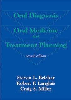 Oral Diagnosis, Oral Medicine and Treatment Planning
