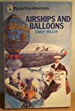 img - for Airships and Balloons (Piccolo Books) book / textbook / text book