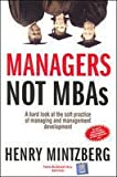 Managers Not MBAs (0070607540) by Henry Mintzberg