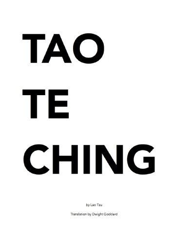Lao Tzu - Tao Te Ching: (1919 Translation by Dwight Goddard) (English Edition)