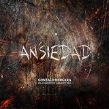 Ansiedad (El Cuarteto Argentino) 2014