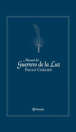 Manual del guerrero de la luz (ed. conmemorativa) (Biblioteca Paulo Coelho)