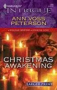 Christmas Awakening (Intrigue), ANN VOSS PETERSON