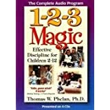 1-2-3 Magic: Effective Discipline for Children 2-12by Thomas W. Phelan