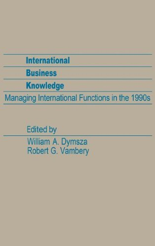 International Business Knowledge: Managing International Functions in the 1990s