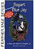img - for Bogart Blue Jay: Be Thoughtful #4 book / textbook / text book