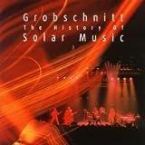 The History Of Solar Music Vol. 3 by Grobschnitt (2002-05-04)