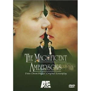 The Magnificent Ambersons : Complete Uncut Edition : With Bonus Orson Welles Biography