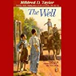 The Well: David's Story (       UNABRIDGED) by Mildred D. Taylor Narrated by Andre Montgomery