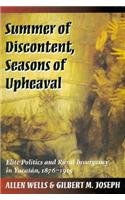 Summer of Discontent, Seasons of Upheaval: Elite Politics...