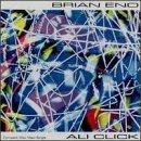 Ali Click by Eno, Brian (1992-11-12)