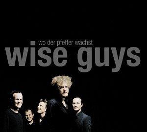 Wise Guys - Wo Der Pfeffer Wächst - Zortam Music