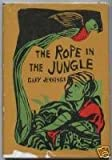 The rope in the jungle (0397312679) by Jennings, Gary