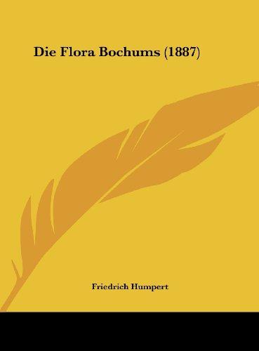 Die Flora Bochums (1887)