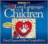 The Five Love Languages of Children CD [Abridged, Audiobook, CD] Publisher: Northfield Publishing; Abridged edition