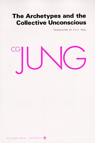 The Archetypes and The Collective Unconscious (Collected Works of C.G. Jung Vol.9 Part 1), C. G. JUNG, GERHARD ADLER, R. F.C. HULL
