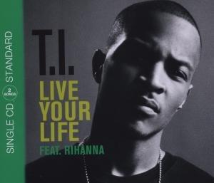 Rihanna - Live Your Life (2track) - Zortam Music