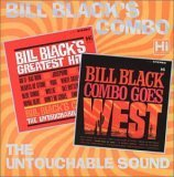 echange, troc Bill Black Combo - Bill Black's G.H. & Bill Black Combo Goes West