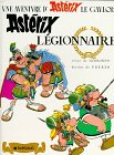 Asterix the Legionary (Une Aventure d'Asterix) (French Edition)
