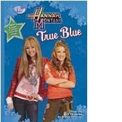 True Blue (Hannah Montana) by Fitzgerald Books
