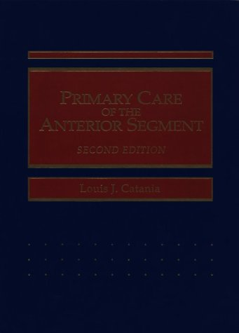 Primary Care of the Anterior Segment
