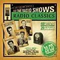Radio Classics: Old Time Radio (Collectors)