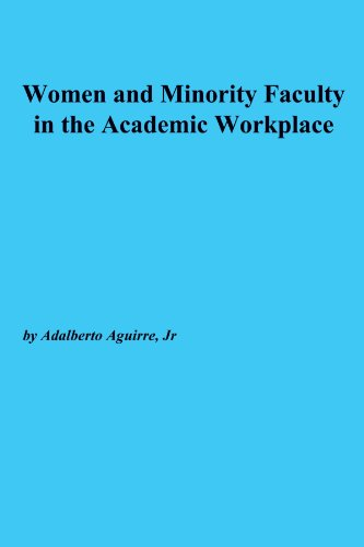 Women and Minority Faculty in the Academic Workplace