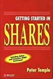 Getting Started in Shares (047196669X) by Temple, Peter