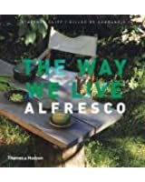 The Way We Live: Alfresco