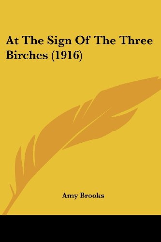 At the Sign of the Three Birches (1916)
