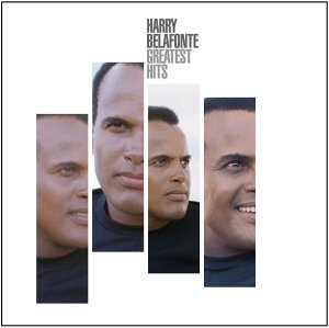 Harry Belafonte - The Greatest Hits Of Harry Belafonte - Zortam Music