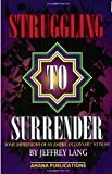 img - for Struggling to Surrender book / textbook / text book