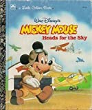 Mickey Mouse Heads For The Sky (0307010007) by Walt Disney Company