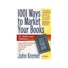 1001 Ways to Market Your Books (1001 Ways to Market Your Books