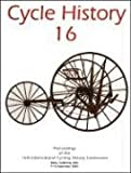img - for Cycle History 16: Proceedings of the 16th International Cycling History Conference book / textbook / text book