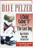 "A Child Called ""It"" and The Lost Boy - One Child's Courage to Survive (0739400614) by Dave Pelzer"