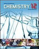 Chemistry 12 College Preparation - Student Edition