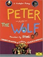 Peter And The Wolf A Prokofiev Fantasy from Deutsche Grammophon