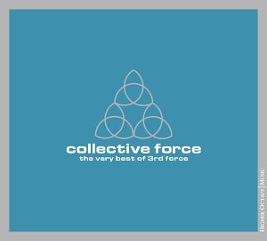 3rd Force - Collective Force (The Very Best Of) - Zortam Music